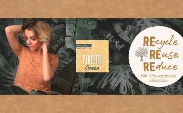 Perletti Green : the new ecological collection by Perletti.